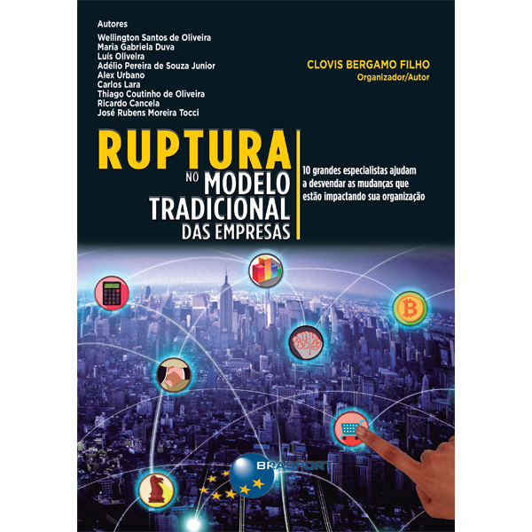 """Lançamento do livro """"Ruptura no modelo tradicional das empresas"""" acontecerá em 24 de abril em SP"""