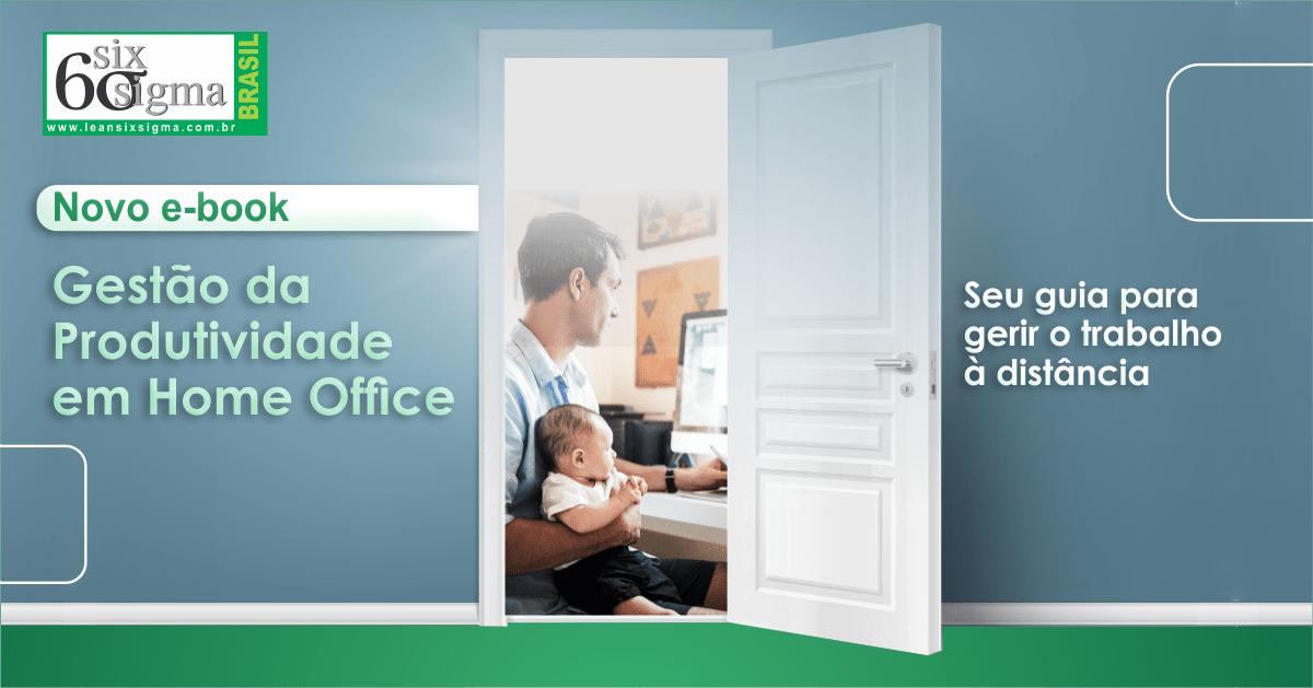 Six Sigma Brasil lança modelo de gestão da produtividade para home office
