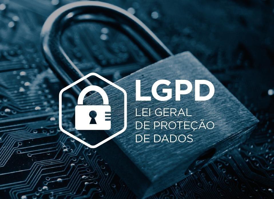 Não perca tempo com a LGPD, a Lei Geral de Proteção de Dados…